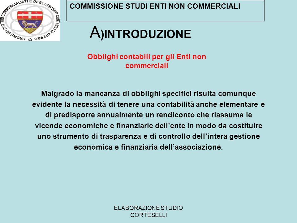A)INTRODUZIONE COMMISSIONE STUDI ENTI NON COMMERCIALI
