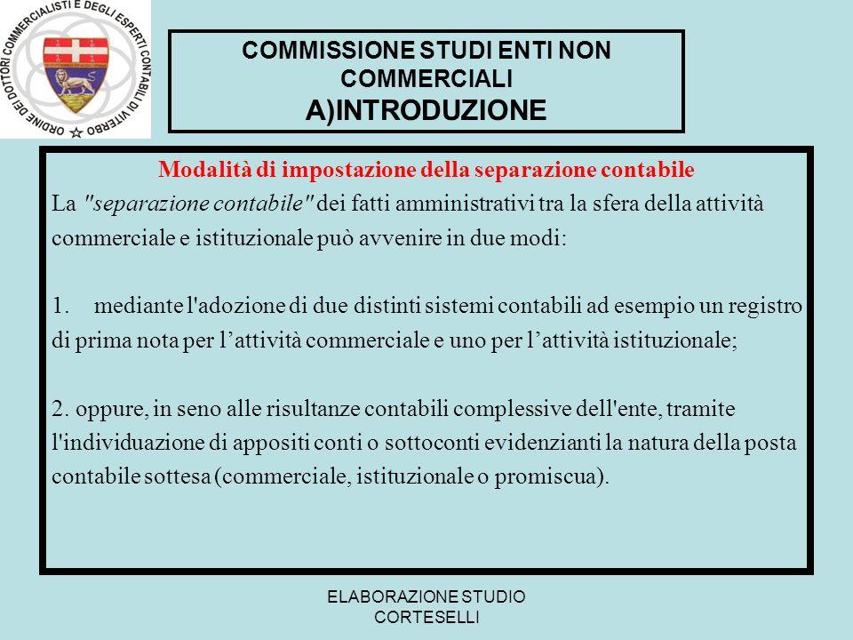 COMMISSIONE STUDI ENTI NON COMMERCIALI A)INTRODUZIONE