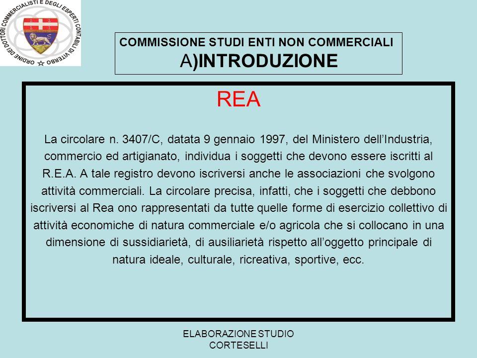 REA COMMISSIONE STUDI ENTI NON COMMERCIALI A)INTRODUZIONE