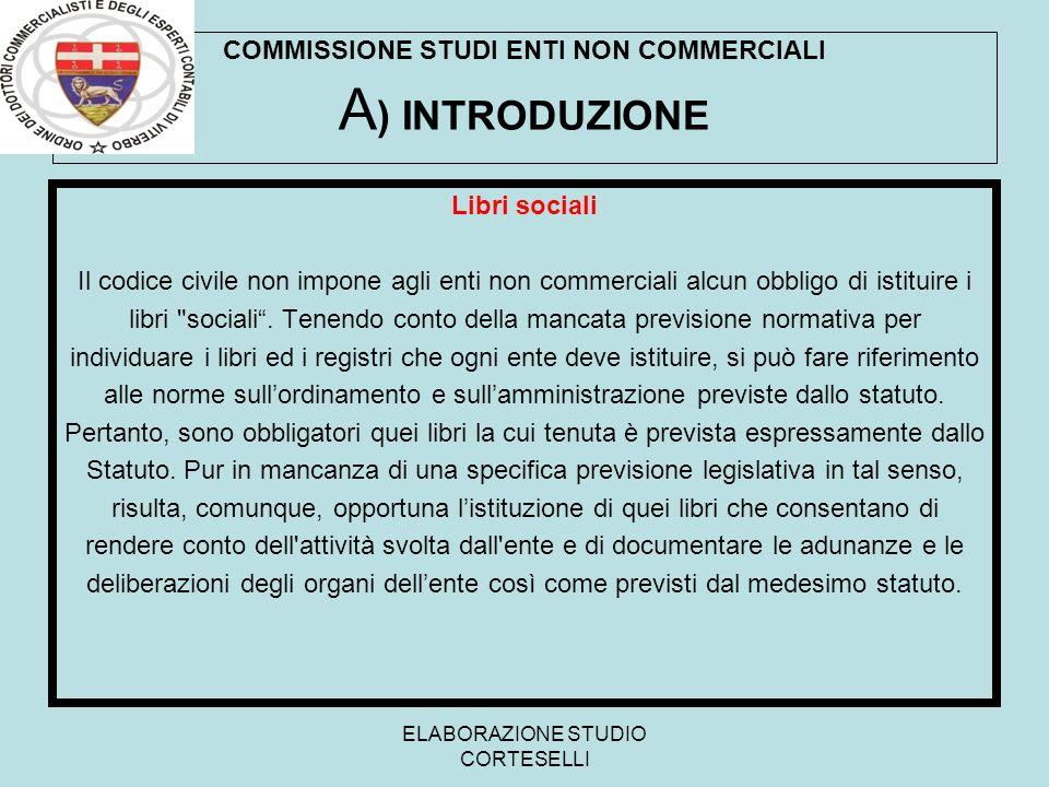 COMMISSIONE STUDI ENTI NON COMMERCIALI A) INTRODUZIONE