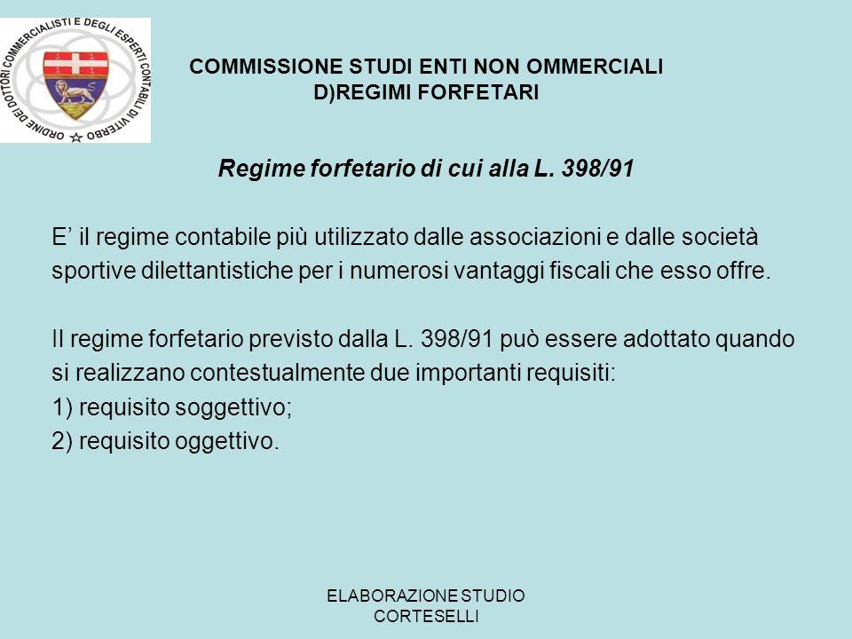 COMMISSIONE STUDI ENTI NON OMMERCIALI D)REGIMI FORFETARI
