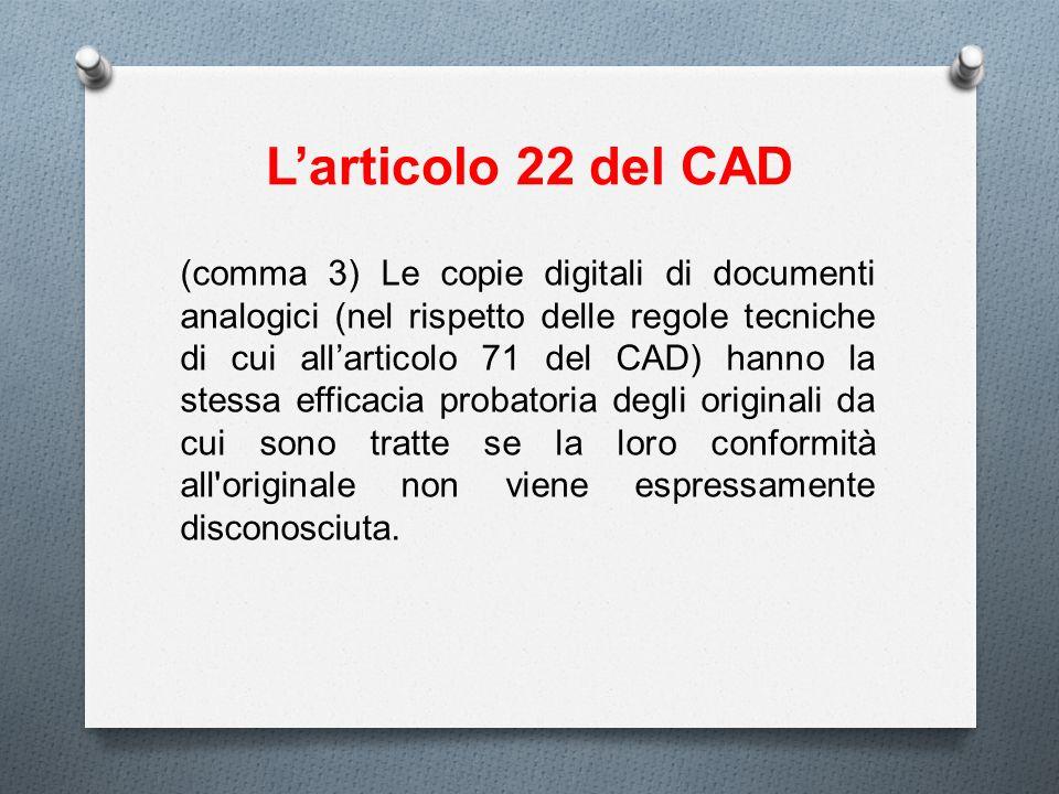 L'articolo 22 del CAD