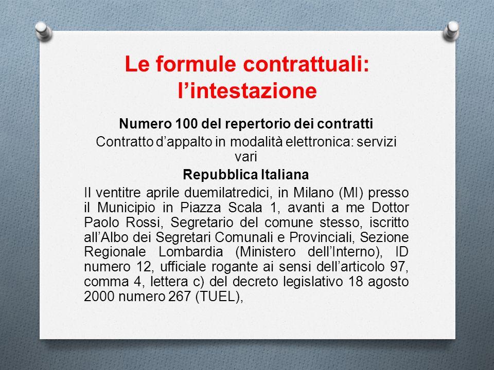Le formule contrattuali: l'intestazione