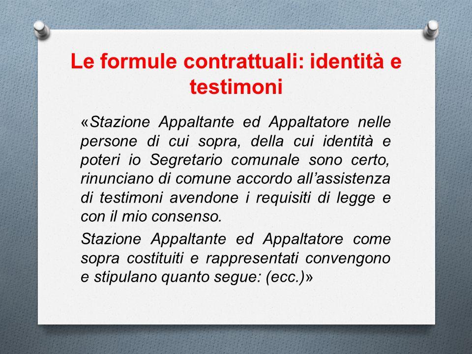 Le formule contrattuali: identità e testimoni