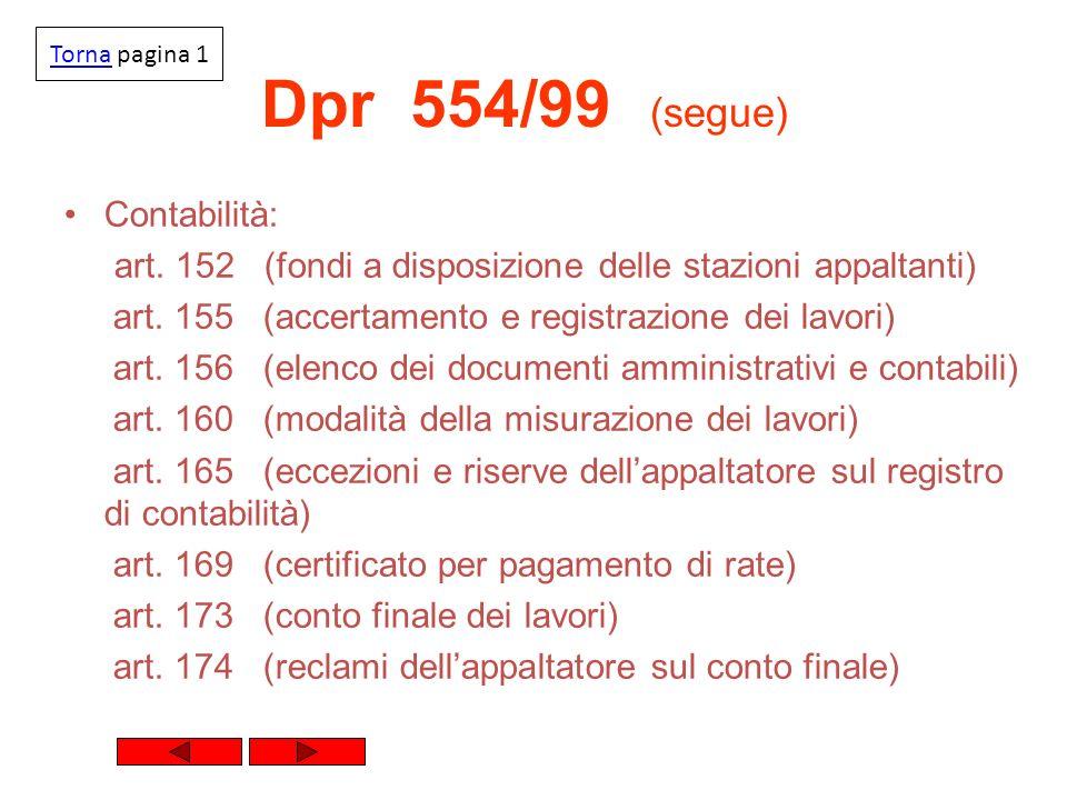 Dpr 554/99 (segue) Contabilità: