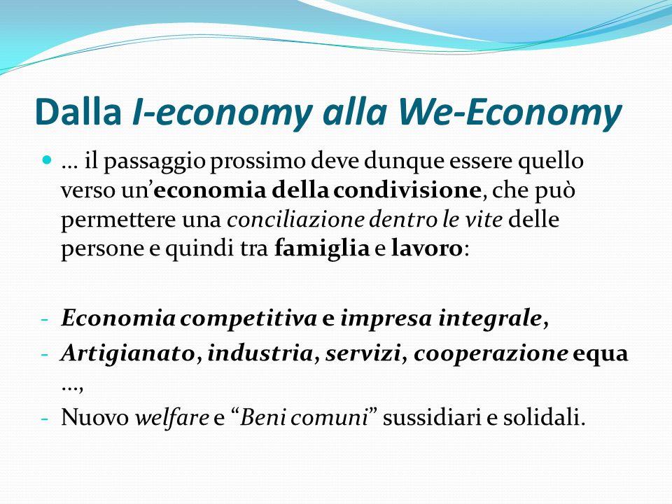 Dalla I-economy alla We-Economy