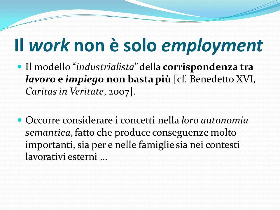 Il work non è solo employment