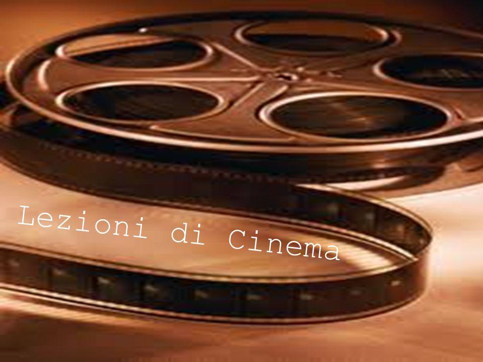 Lezione di Cinema Lezioni di Cinema