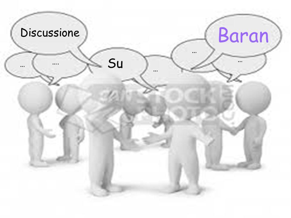 Discussione baran Baran Discussione … Su … …. … …