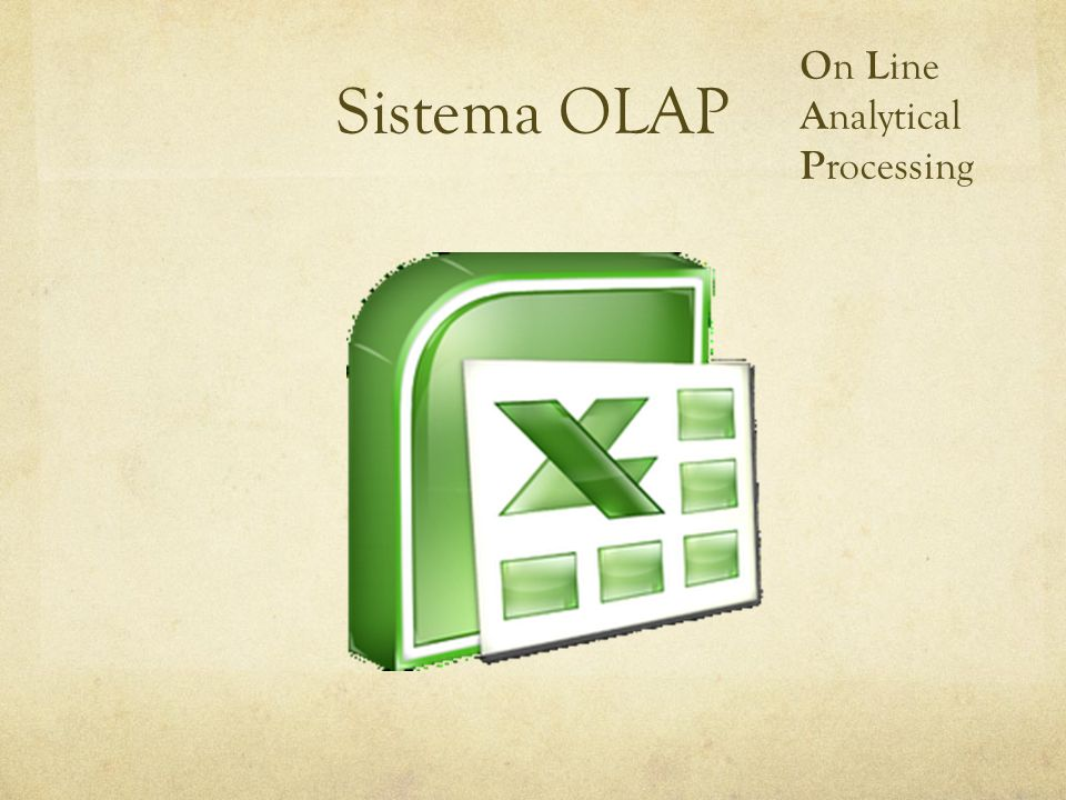 On Line Analytical Processing Sistema OLAP