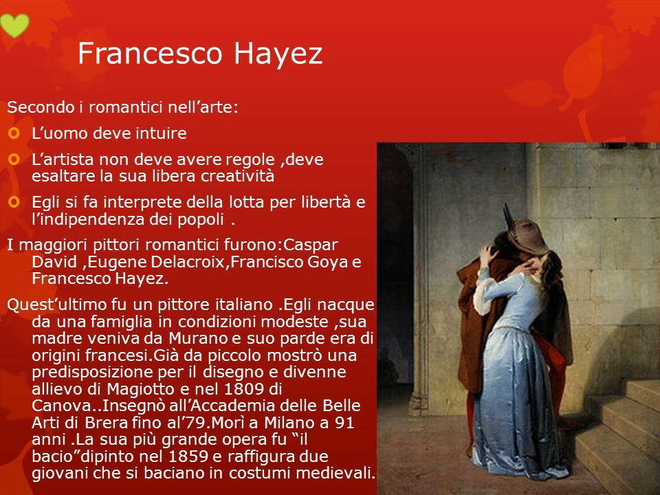 Francesco Hayez Secondo i romantici nell'arte: L'uomo deve intuire