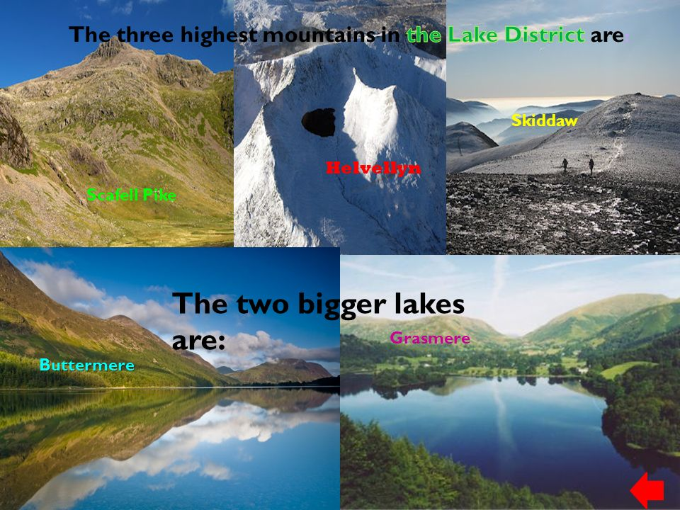 The two bigger lakes are: