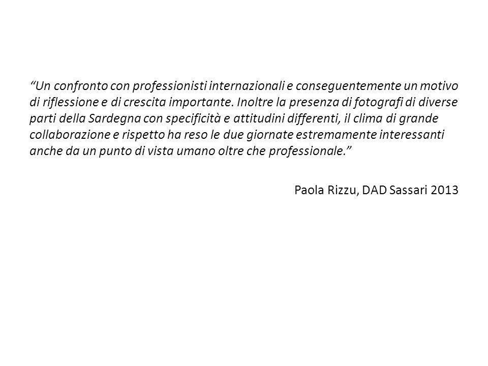 Un confronto con professionisti internazionali e conseguentemente un motivo di riflessione e di crescita importante.