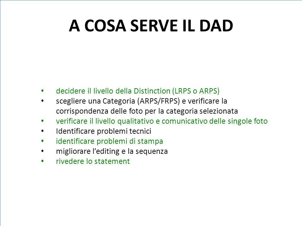 A COSA SERVE IL DAD decidere il livello della Distinction (LRPS o ARPS)