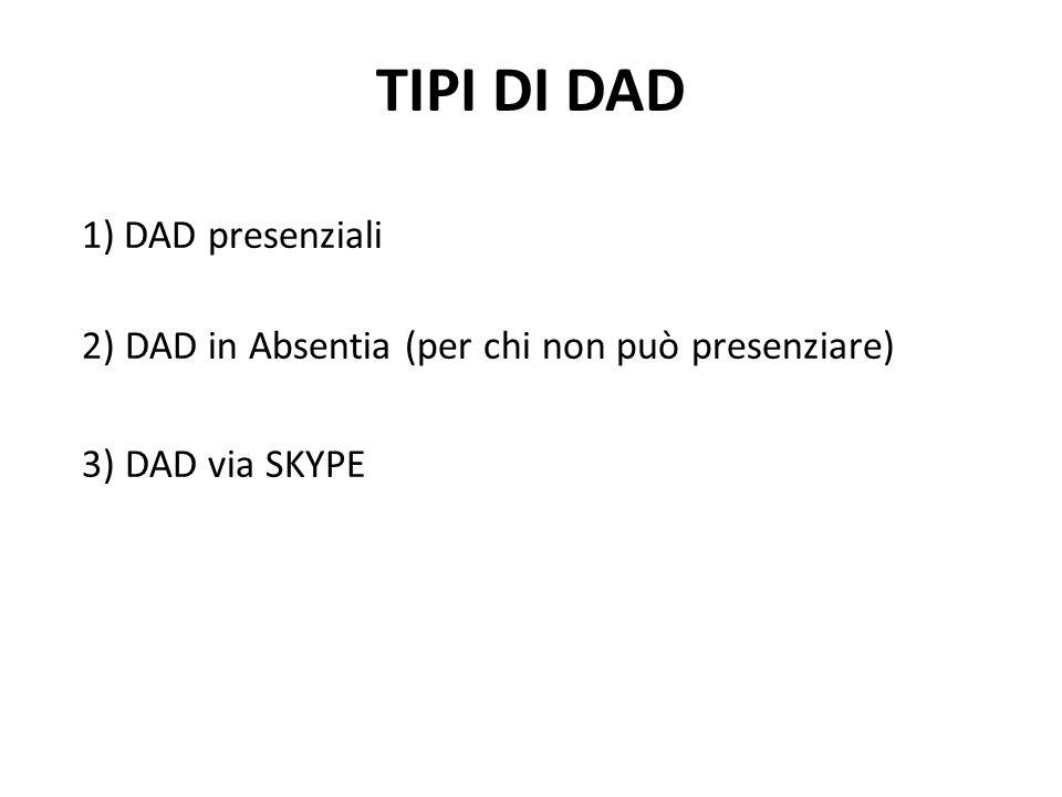 TIPI DI DAD DAD presenziali