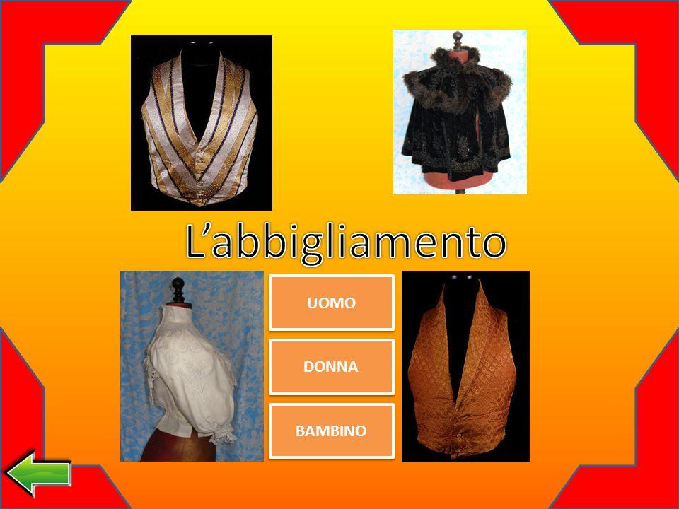 L'abbigliamento UOMO DONNA BAMBINO