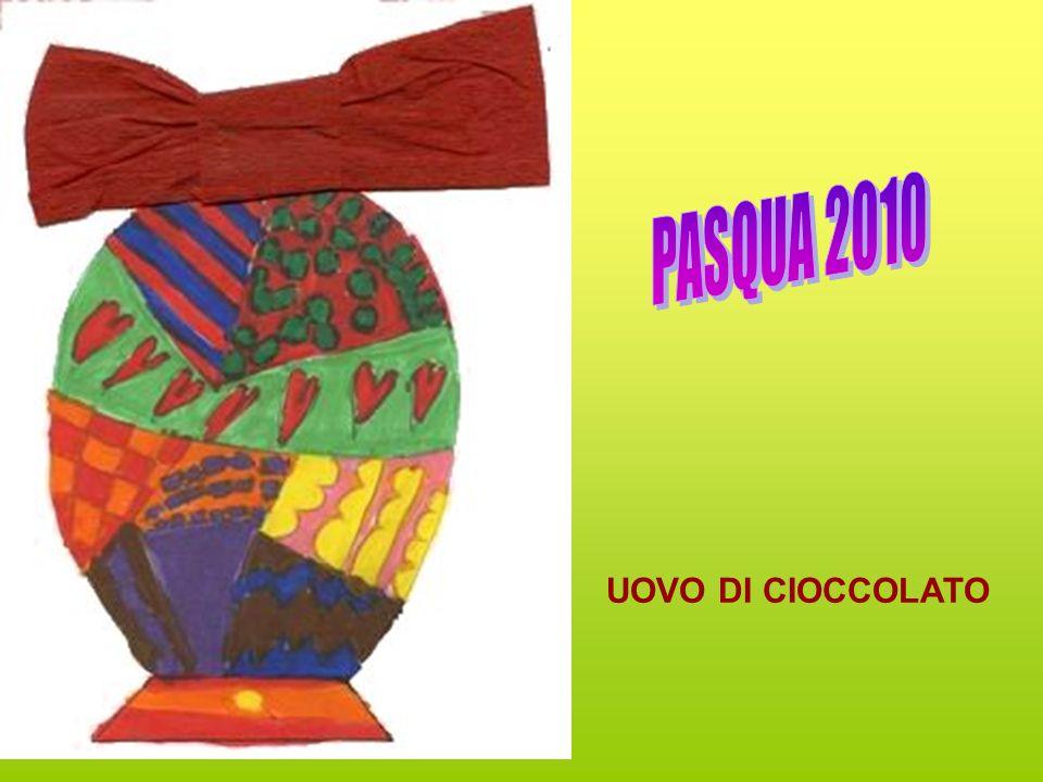 PASQUA 2010 UOVO DI CIOCCOLATO