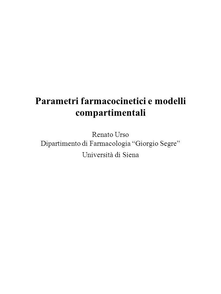 Parametri farmacocinetici e modelli compartimentali