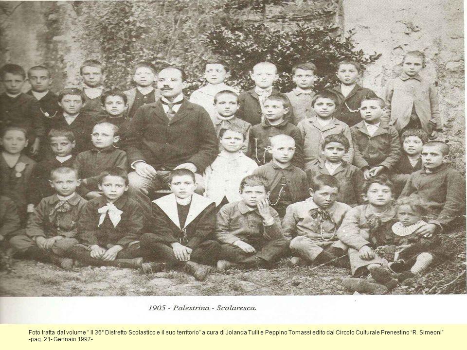 Foto tratta dal volume Il 36° Distretto Scolastico e il suo territorio a cura di Jolanda Tulli e Peppino Tomassi edito dal Circolo Culturale Prenestino R.