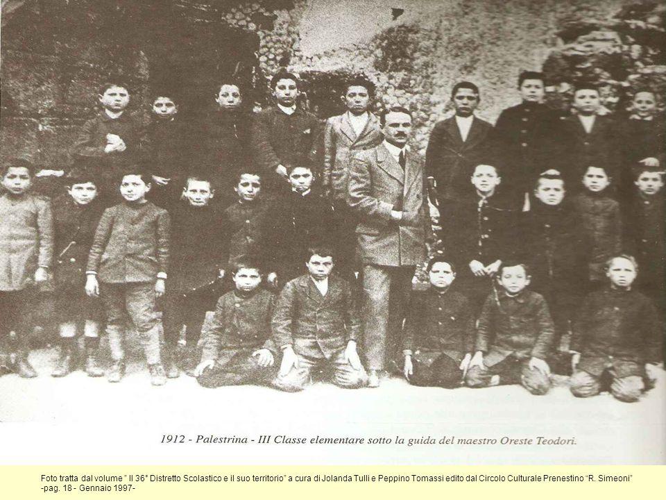 Foto tratta dal volume Il 36° Distretto Scolastico e il suo territorio a cura di Jolanda Tulli e Peppino Tomassi edito dal Circolo Culturale Prenestino R. Simeoni
