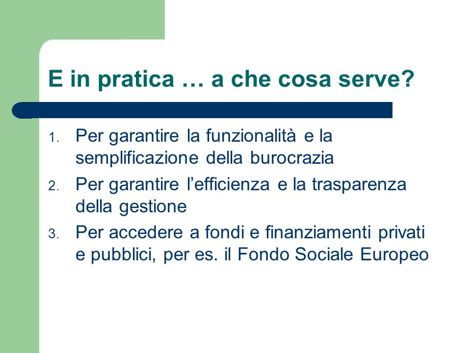 E in pratica … a che cosa serve