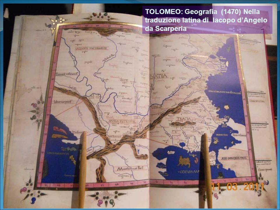 TOLOMEO: Geografia (1470) Nella traduzione latina di Iacopo d'Angelo da Scarperia