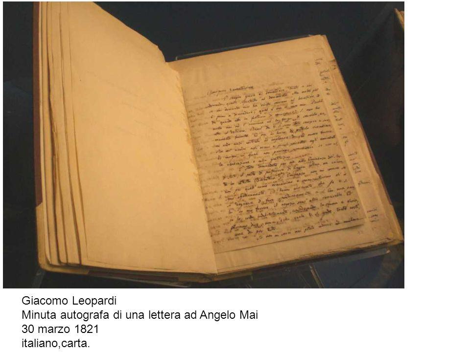 Giacomo Leopardi Minuta autografa di una lettera ad Angelo Mai 30 marzo 1821 italiano,carta.