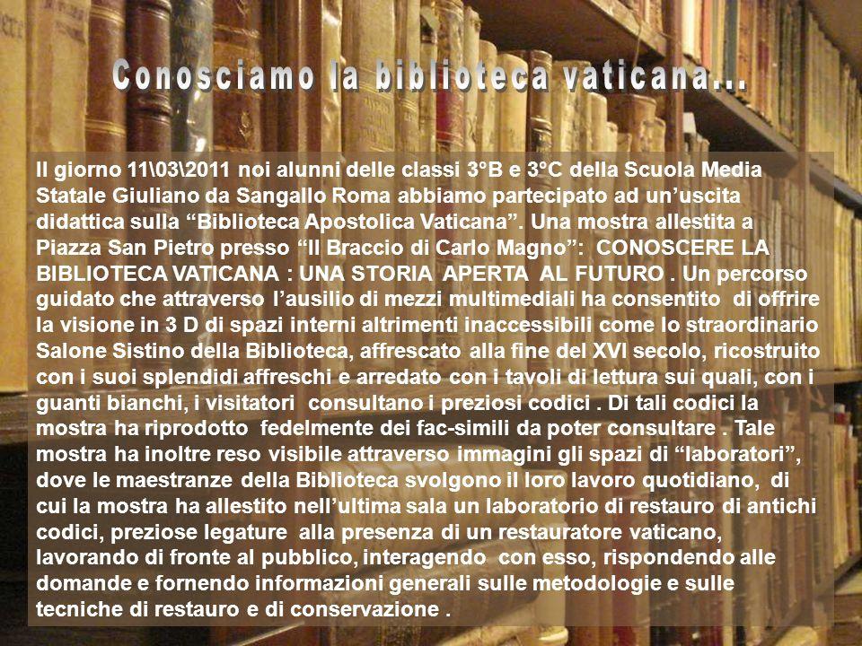 Conosciamo la biblioteca vaticana...