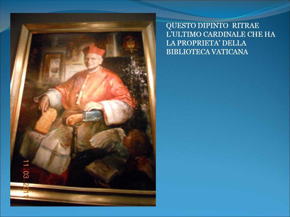 QUESTO DIPINTO RITRAE L'ULTIMO CARDINALE CHE HA LA PROPRIETA' DELLA BIBLIOTECA VATICANA