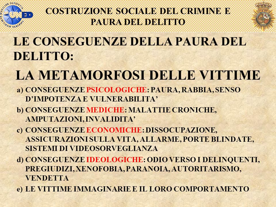 COSTRUZIONE SOCIALE DEL CRIMINE E LA METAMORFOSI DELLE VITTIME