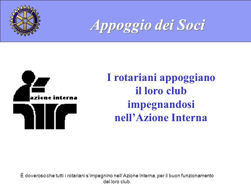 I rotariani appoggiano il loro club impegnandosi nell'Azione Interna