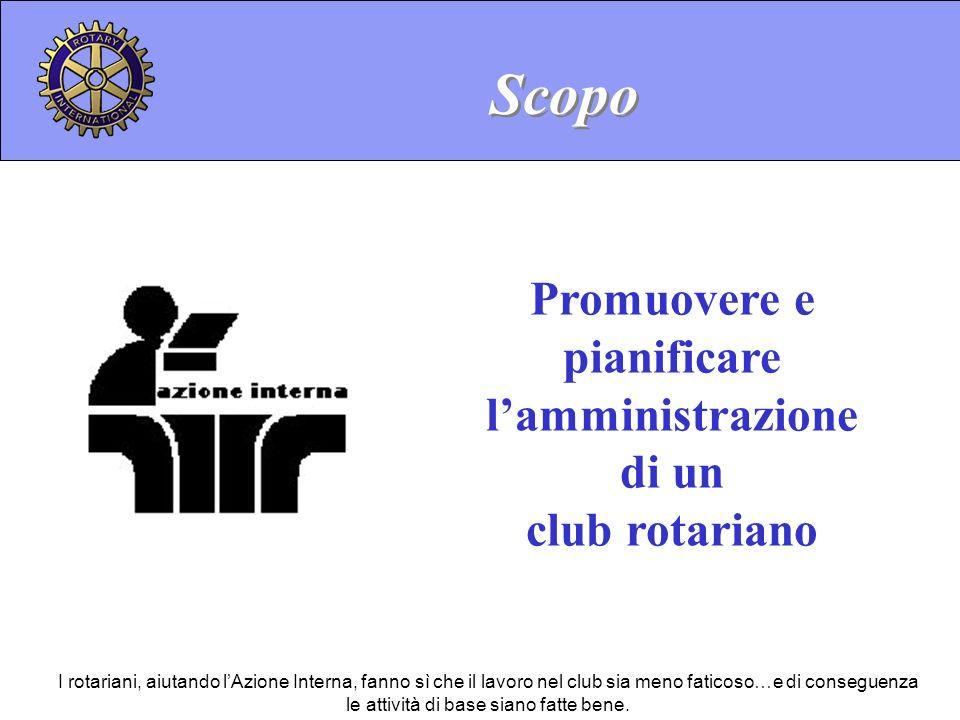 Promuovere e pianificare l'amministrazione di un club rotariano