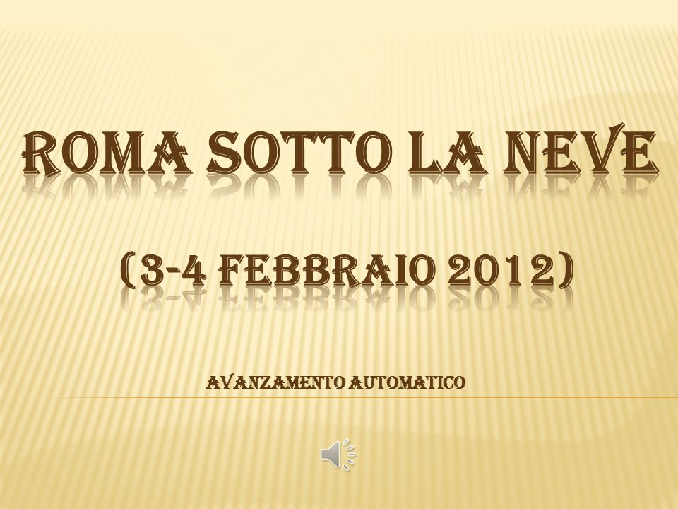 ROMA sotto la neve (3-4 FEBBRAIO 2012)