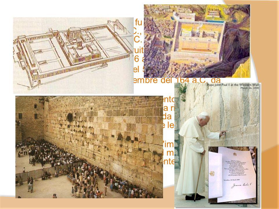 Il Tempio di Gerusalemme fu fatto costruire da Salomone nel X secolo a