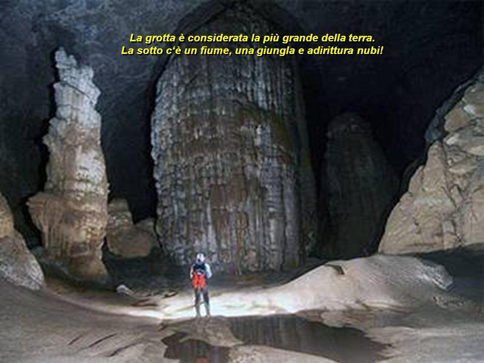 La grotta è considerata la più grande della terra
