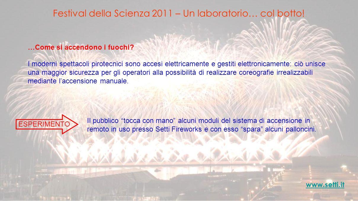 Festival della Scienza 2011 – Un laboratorio… col botto!