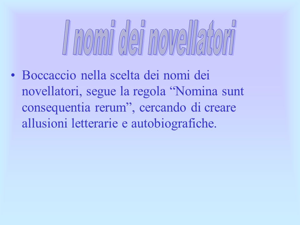 I nomi dei novellatori
