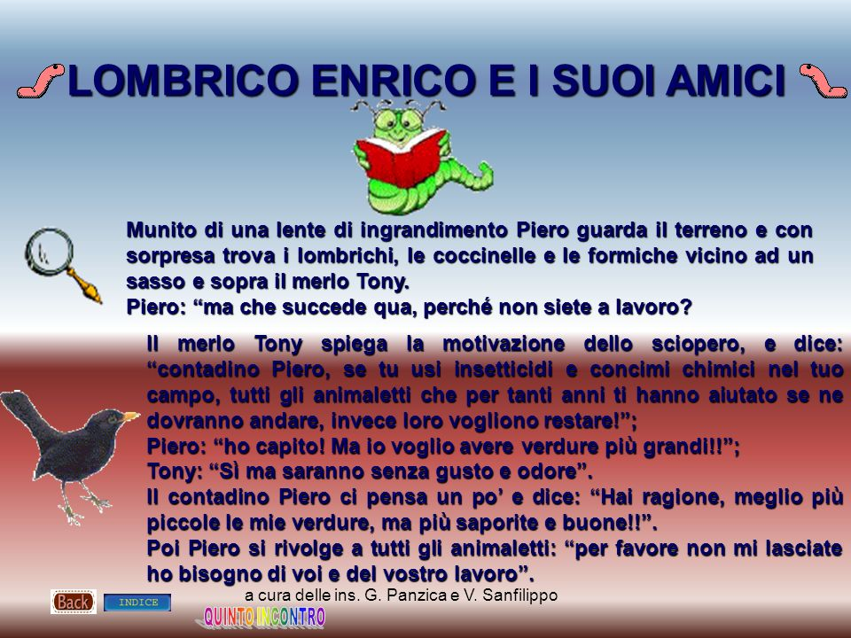 LOMBRICO ENRICO E I SUOI AMICI
