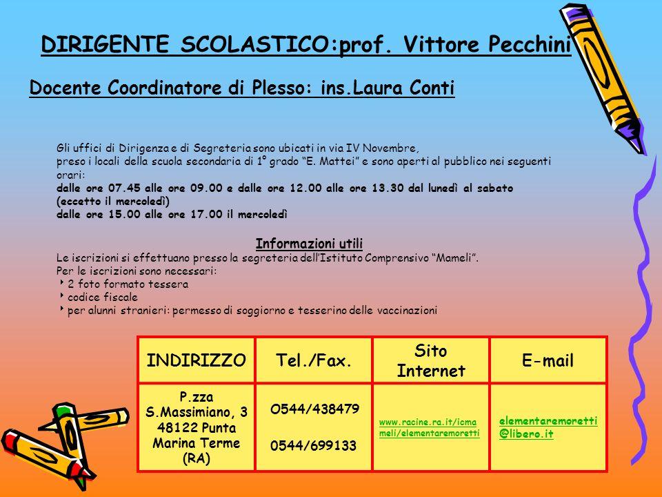 DIRIGENTE SCOLASTICO:prof. Vittore Pecchini