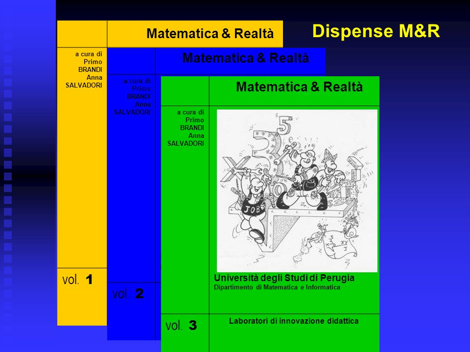 Dispense M&R Matematica & Realtà vol. 1 vol. 2 vol. 3