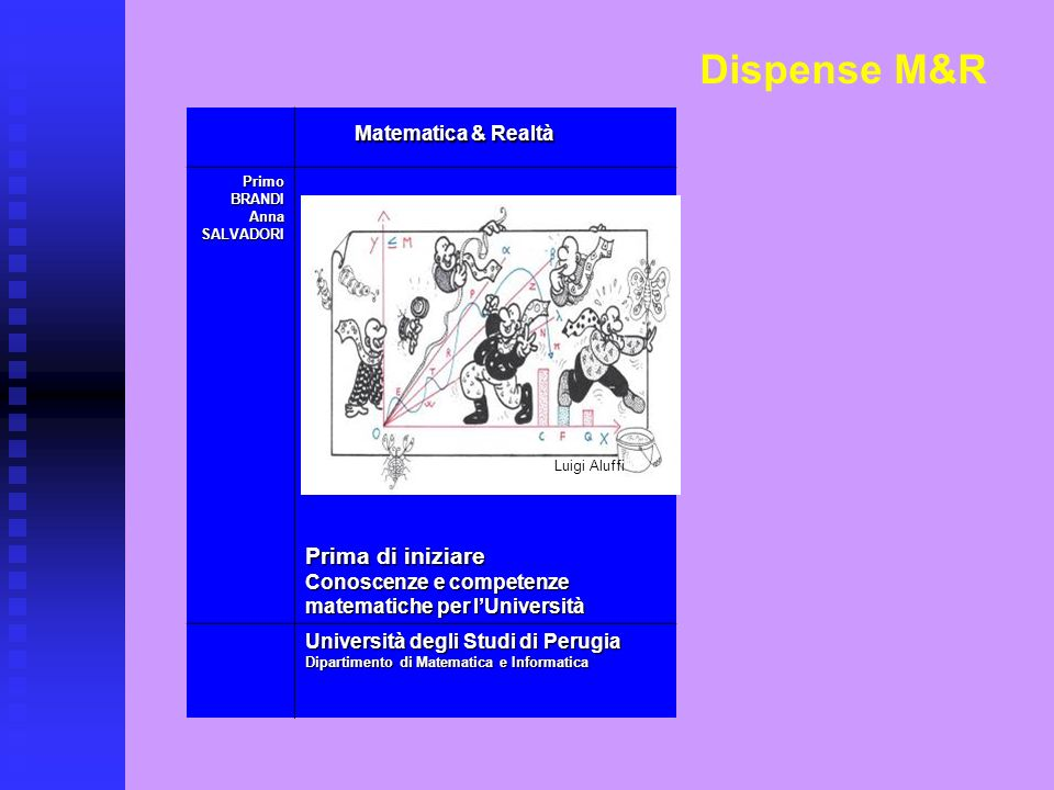 Dispense M&R Matematica & Realtà Prima di iniziare