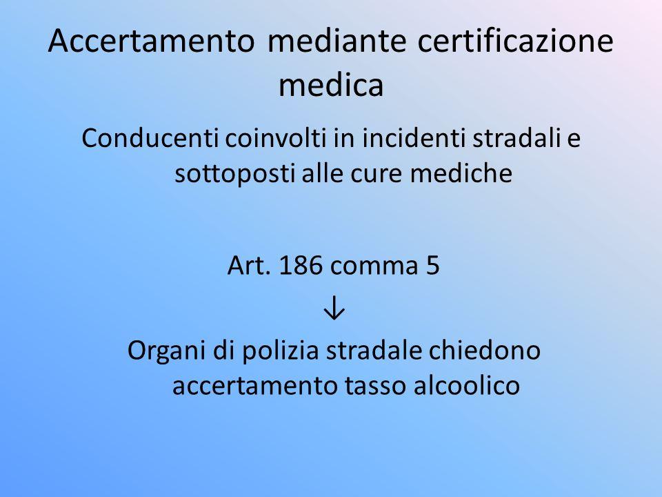 Accertamento mediante certificazione medica