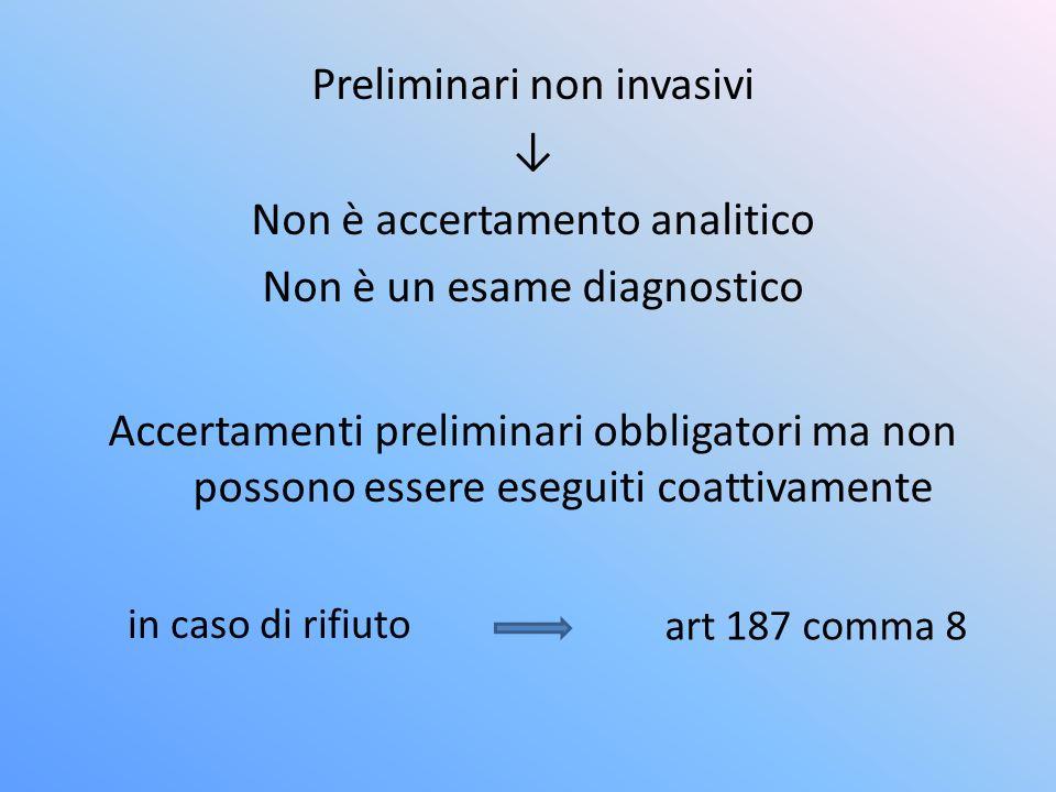 Preliminari non invasivi ↓ Non è accertamento analitico
