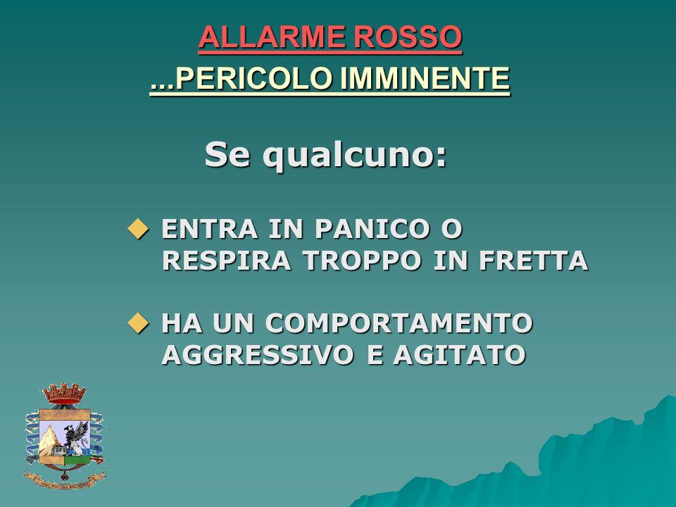 ALLARME ROSSO ...PERICOLO IMMINENTE