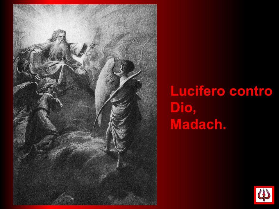 Lucifero contro Dio, Madach.
