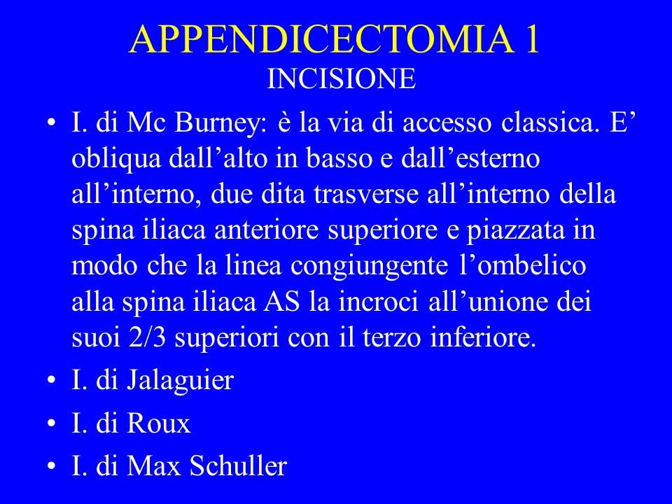 APPENDICECTOMIA 1 INCISIONE
