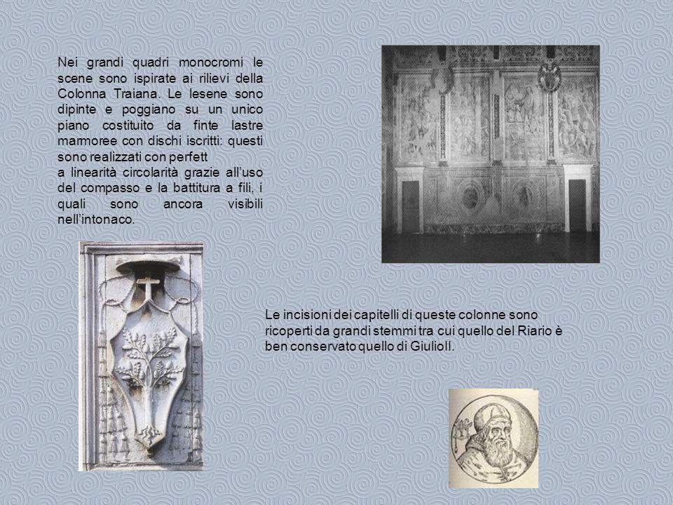 Nei grandi quadri monocromi le scene sono ispirate ai rilievi della Colonna Traiana. Le lesene sono dipinte e poggiano su un unico piano costituito da finte lastre marmoree con dischi iscritti: questi sono realizzati con perfett