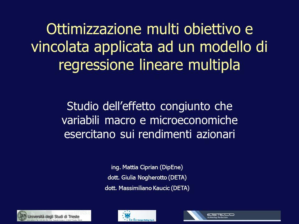 Ottimizzazione multi obiettivo e vincolata applicata ad un modello di regressione lineare multipla