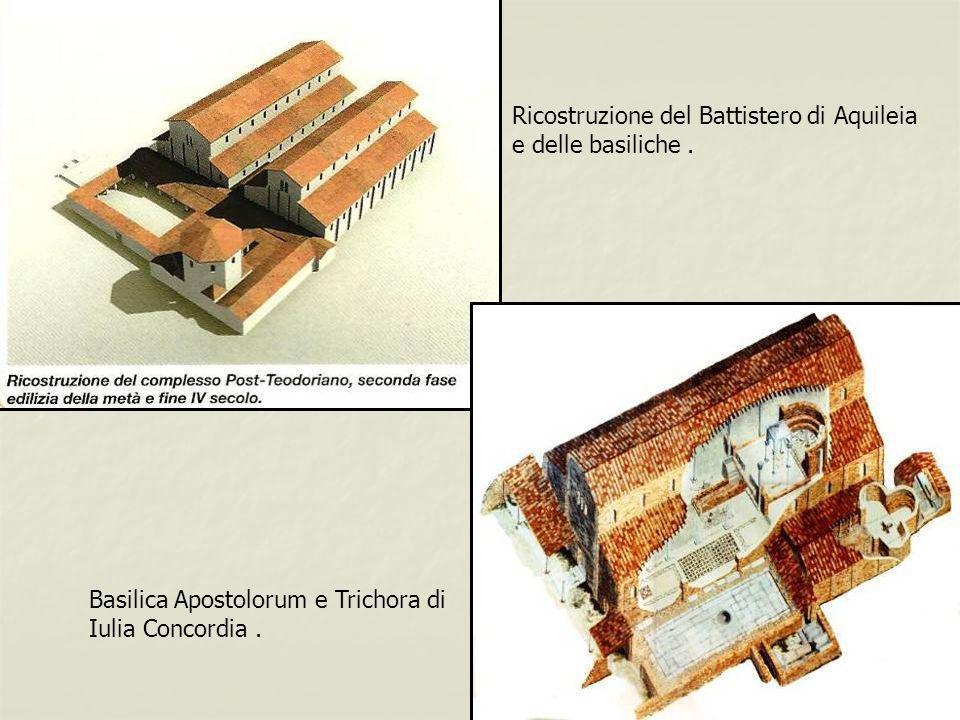 Ricostruzione del Battistero di Aquileia