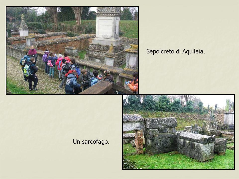 Sepolcreto di Aquileia.